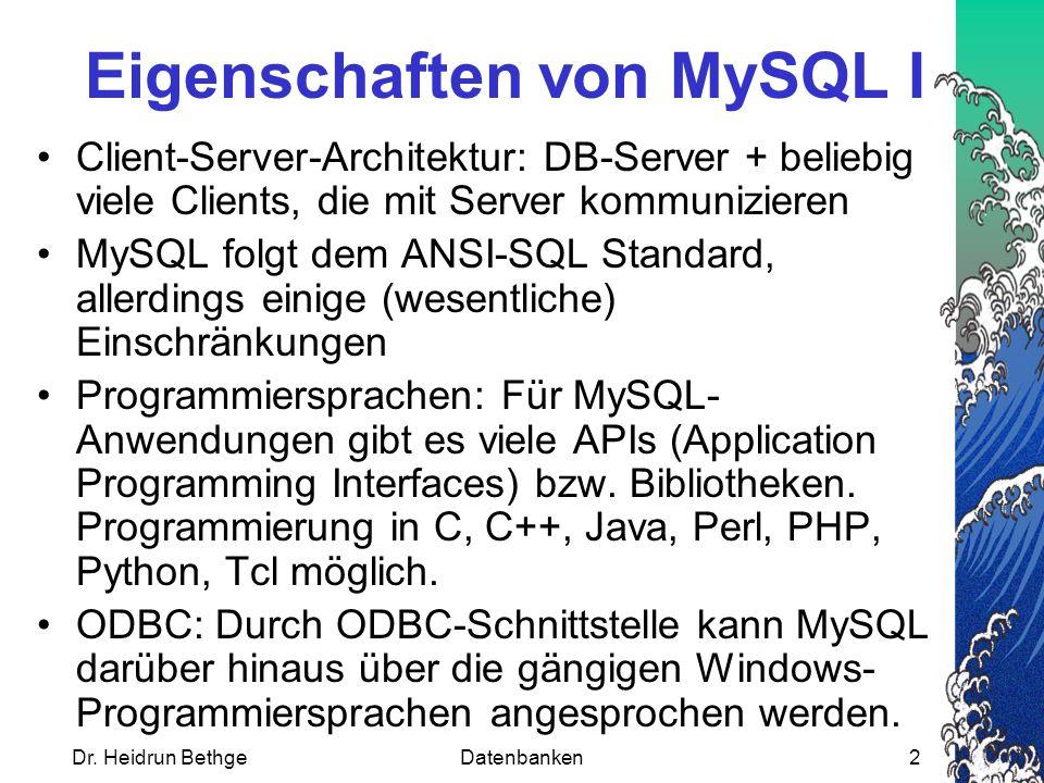 Eigenschaften von MySQL I