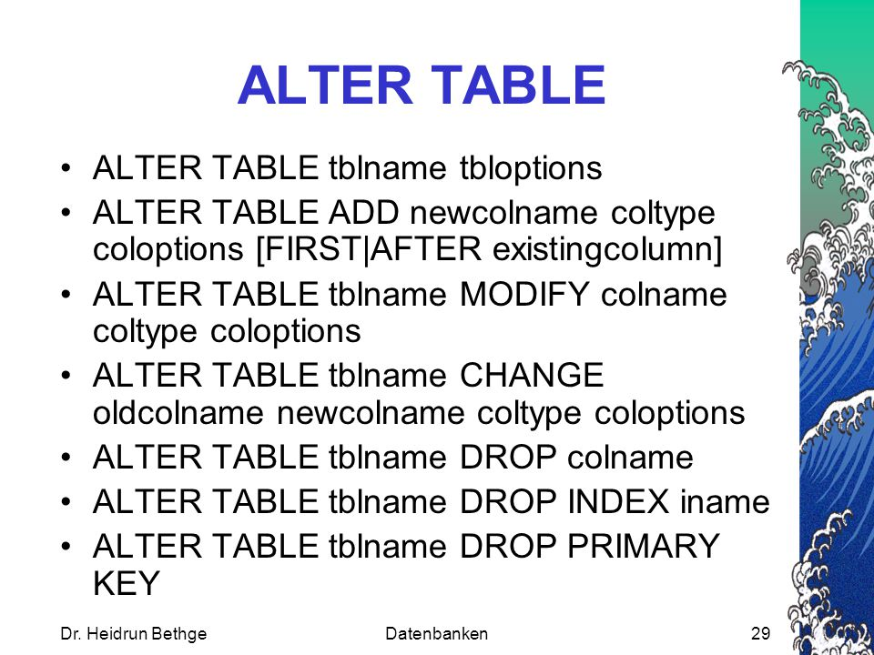 ALTER TABLE ALTER TABLE tblname tbloptions