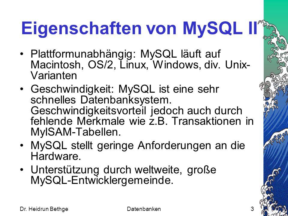 Eigenschaften von MySQL II