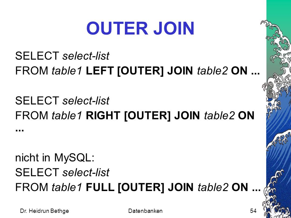 OUTER JOIN SELECT select-list