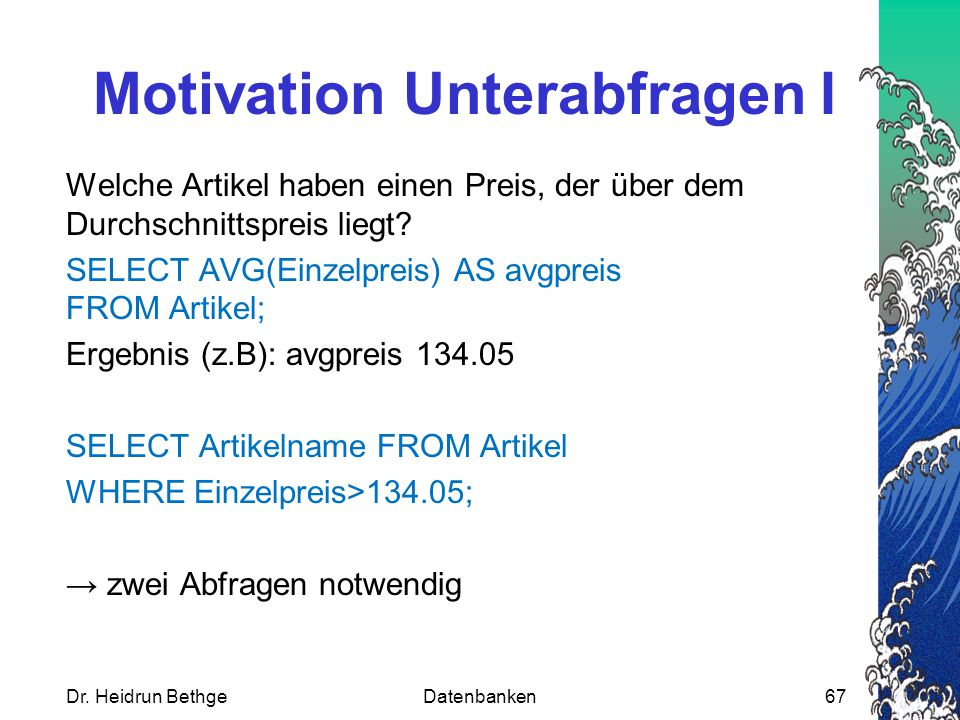 Motivation Unterabfragen I