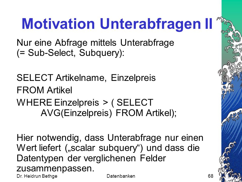 Motivation Unterabfragen II
