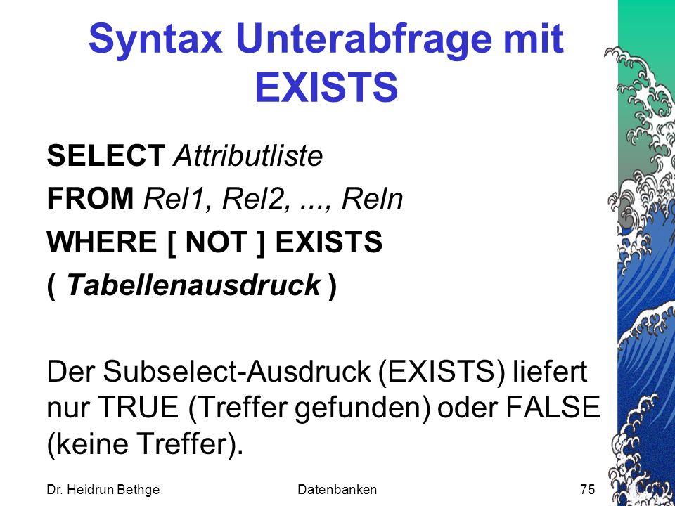 Syntax Unterabfrage mit EXISTS