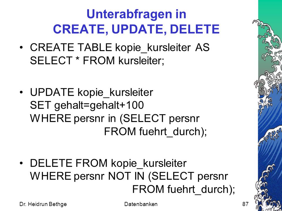 Unterabfragen in CREATE, UPDATE, DELETE