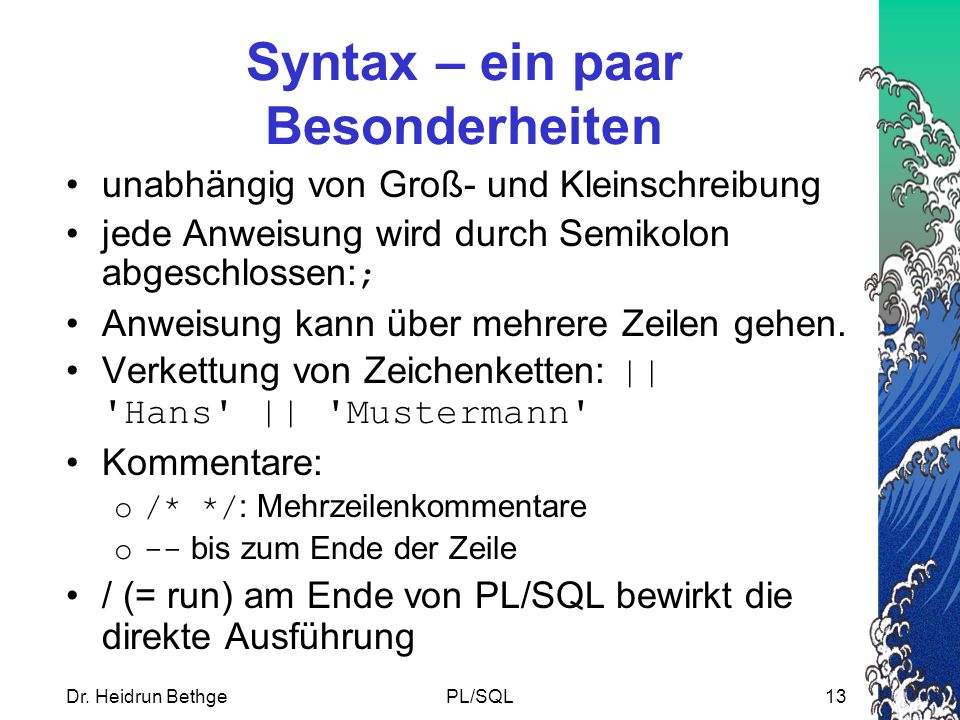 Syntax – ein paar Besonderheiten