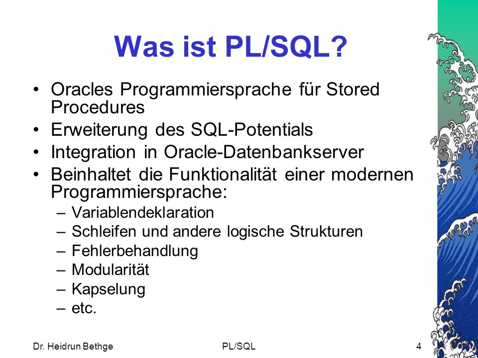 Was ist PL/SQL Oracles Programmiersprache für Stored Procedures