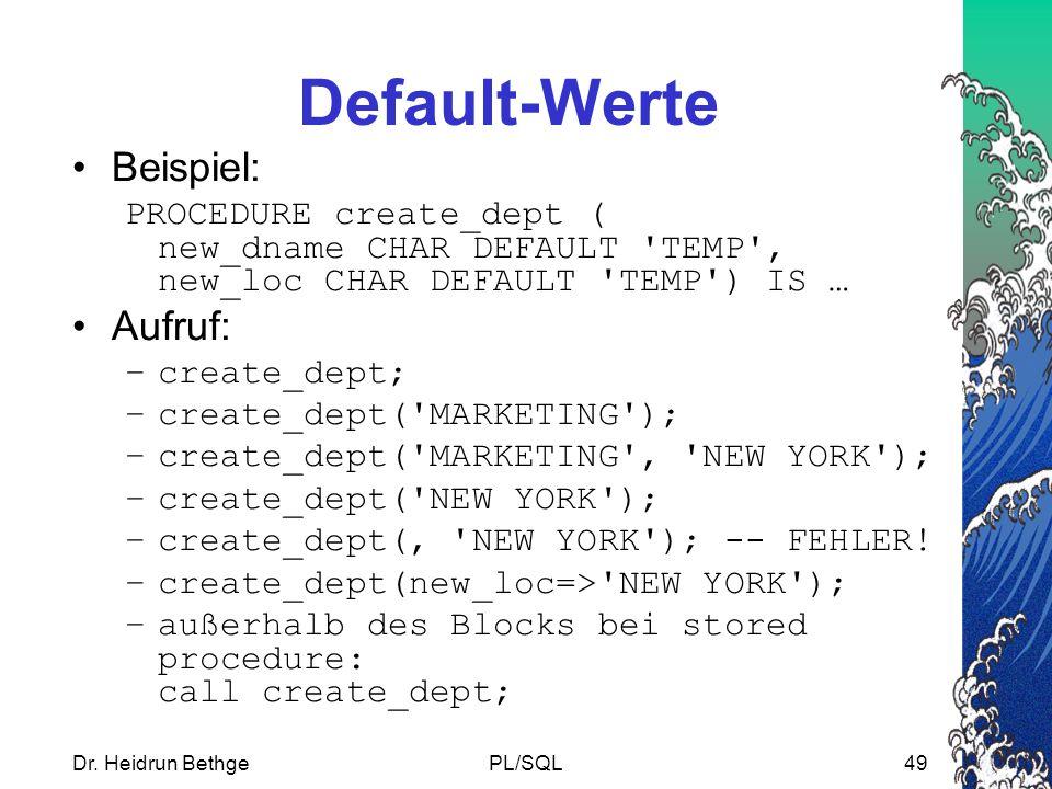 Default-Werte Beispiel: Aufruf: