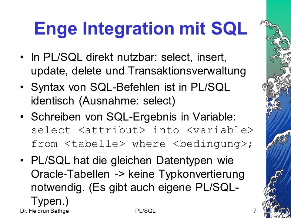 Enge Integration mit SQL