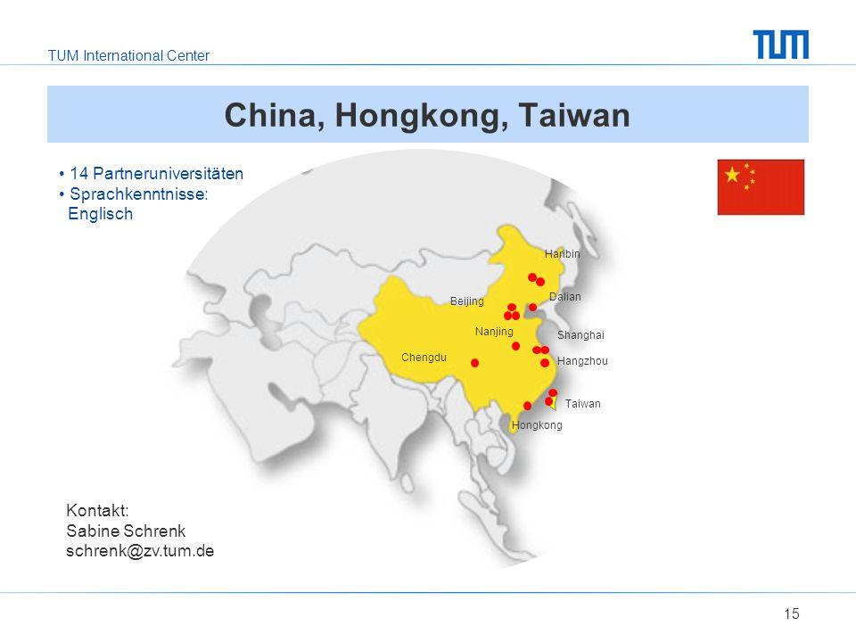 China, Hongkong, Taiwan 14 Partneruniversitäten Sprachkenntnisse: