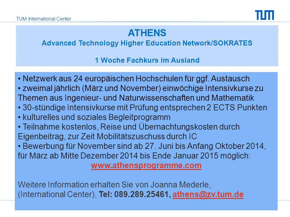 ATHENS Netzwerk aus 24 europäischen Hochschulen für ggf. Austausch