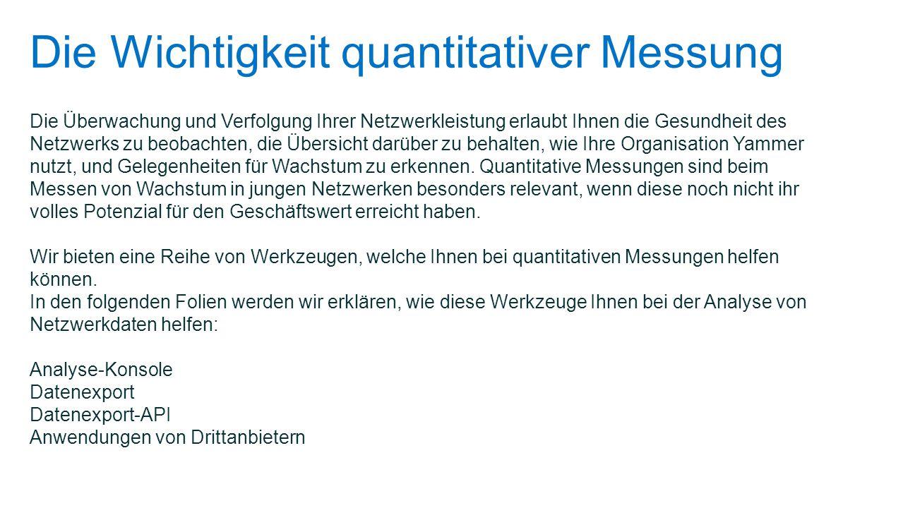 Die Wichtigkeit quantitativer Messung