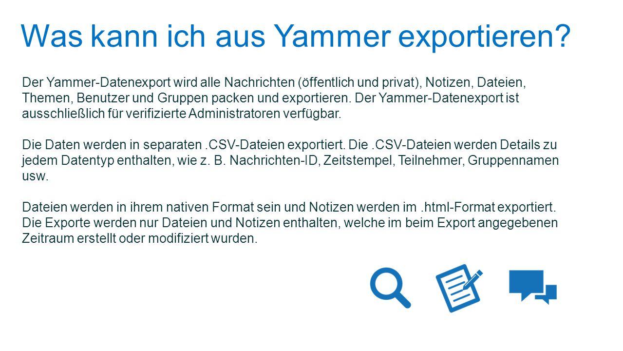 Was kann ich aus Yammer exportieren