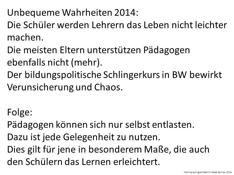 Unbequeme Wahrheiten 2014: