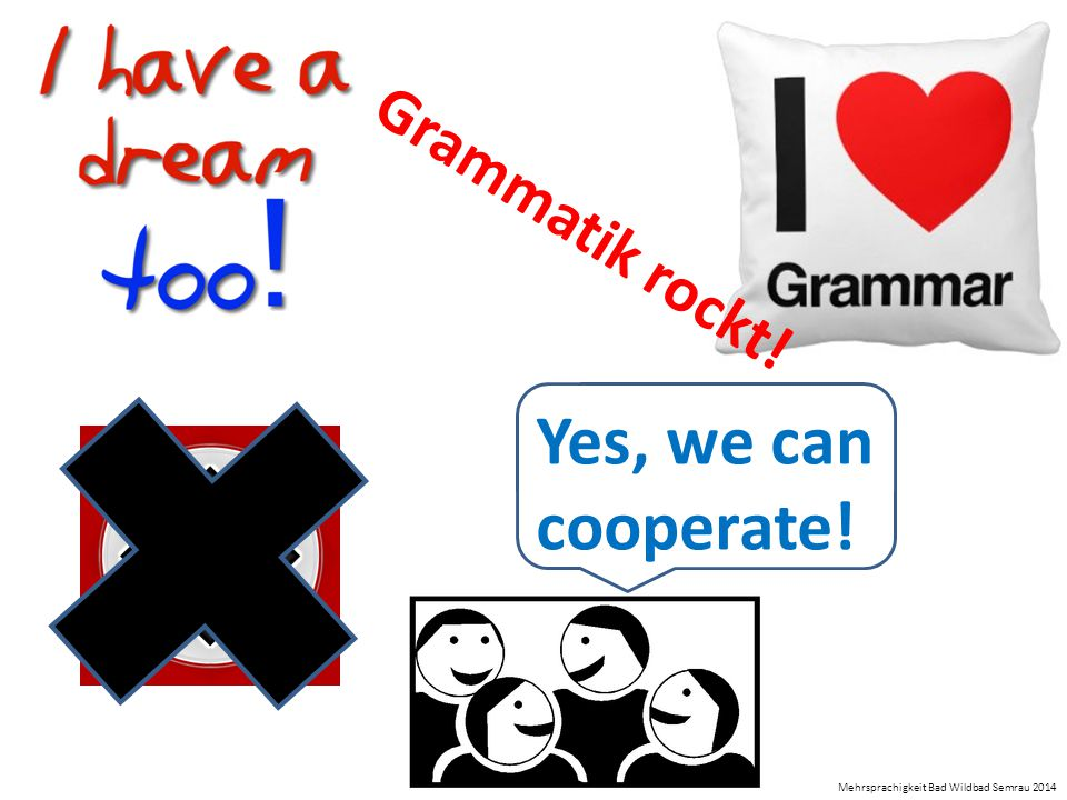 Yes, we can cooperate! Grammatik rockt!
