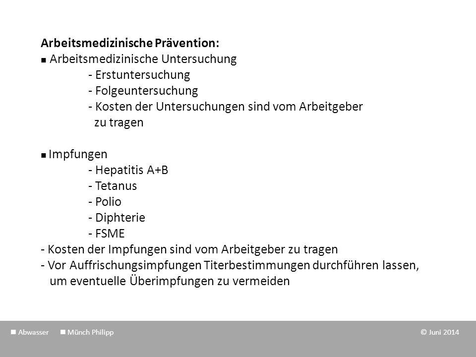 Arbeitsmedizinische Prävention:  Arbeitsmedizinische Untersuchung