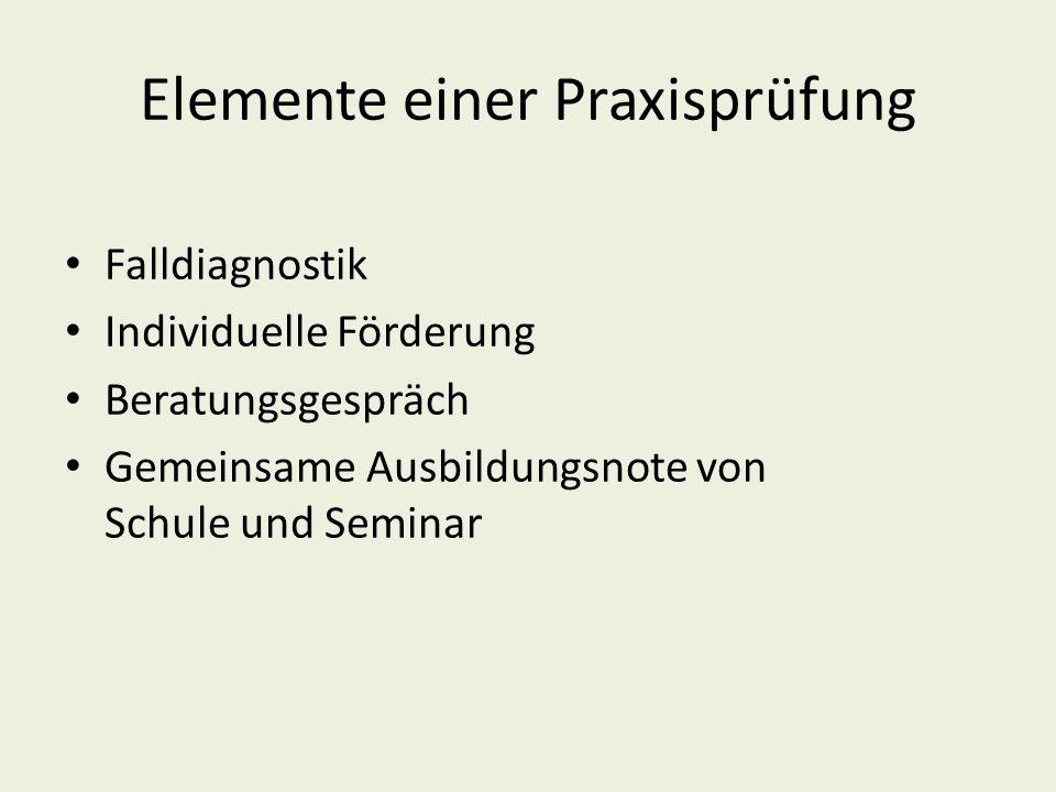 Elemente einer Praxisprüfung