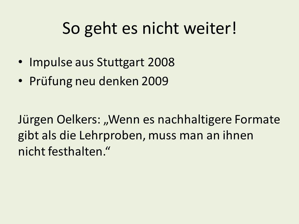 So geht es nicht weiter! Impulse aus Stuttgart 2008