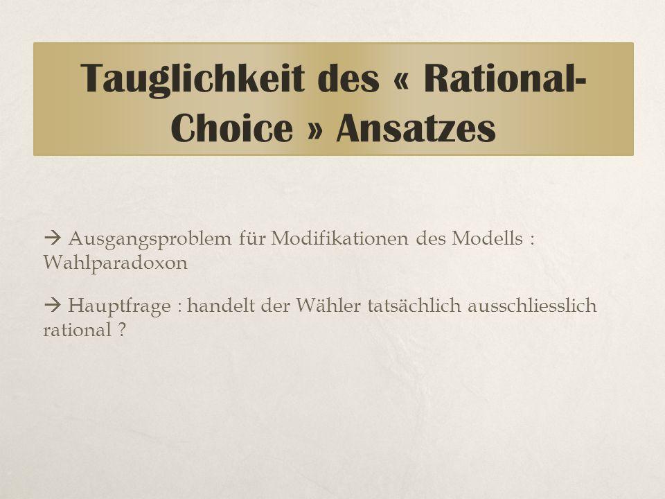 Tauglichkeit des « Rational-Choice » Ansatzes