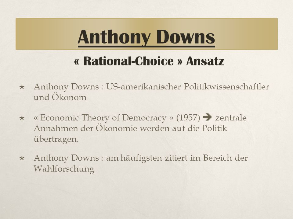 « Rational-Choice » Ansatz