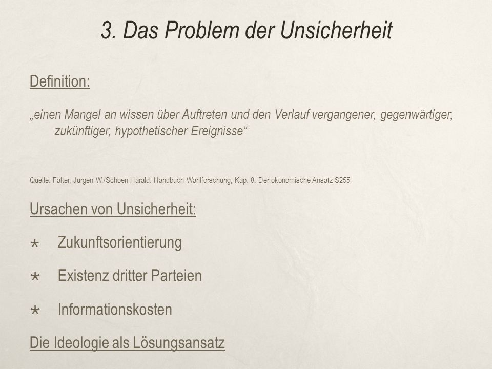 3. Das Problem der Unsicherheit