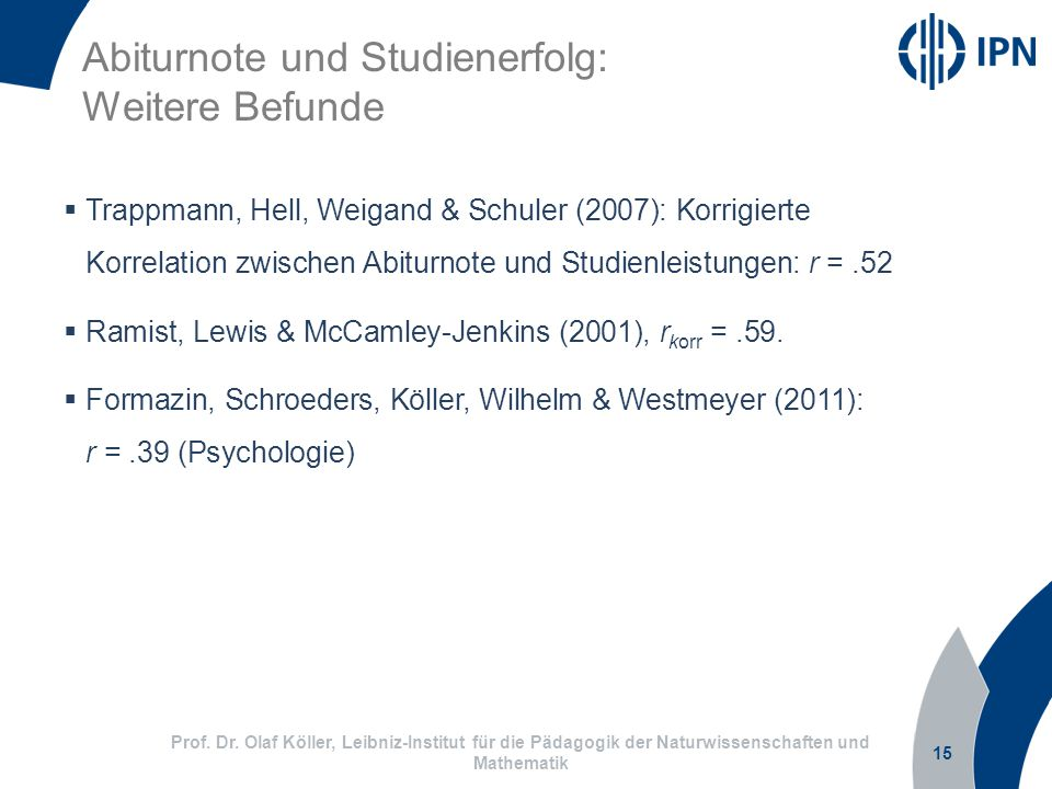 Abiturnote und Studienerfolg: Weitere Befunde