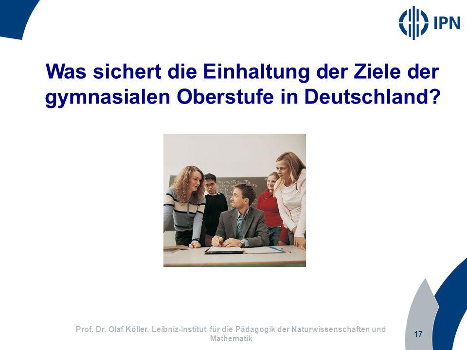 Was sichert die Einhaltung der Ziele der gymnasialen Oberstufe in Deutschland