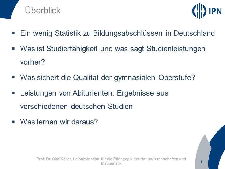 Überblick Ein wenig Statistik zu Bildungsabschlüssen in Deutschland
