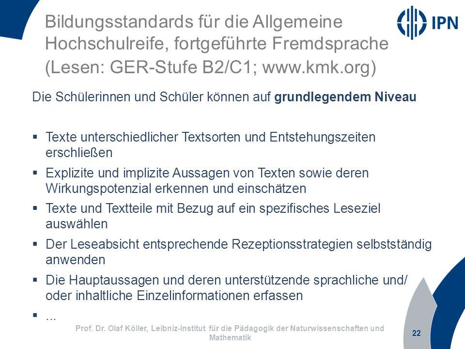 (Lesen: GER-Stufe B2/C1; www.kmk.org)
