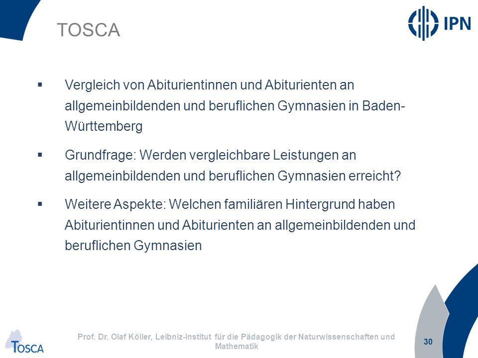 TOSCA Vergleich von Abiturientinnen und Abiturienten an allgemeinbildenden und beruflichen Gymnasien in Baden- Württemberg.