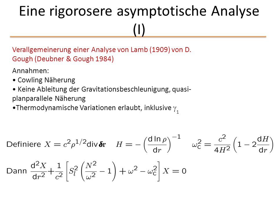 Eine rigorosere asymptotische Analyse (I)