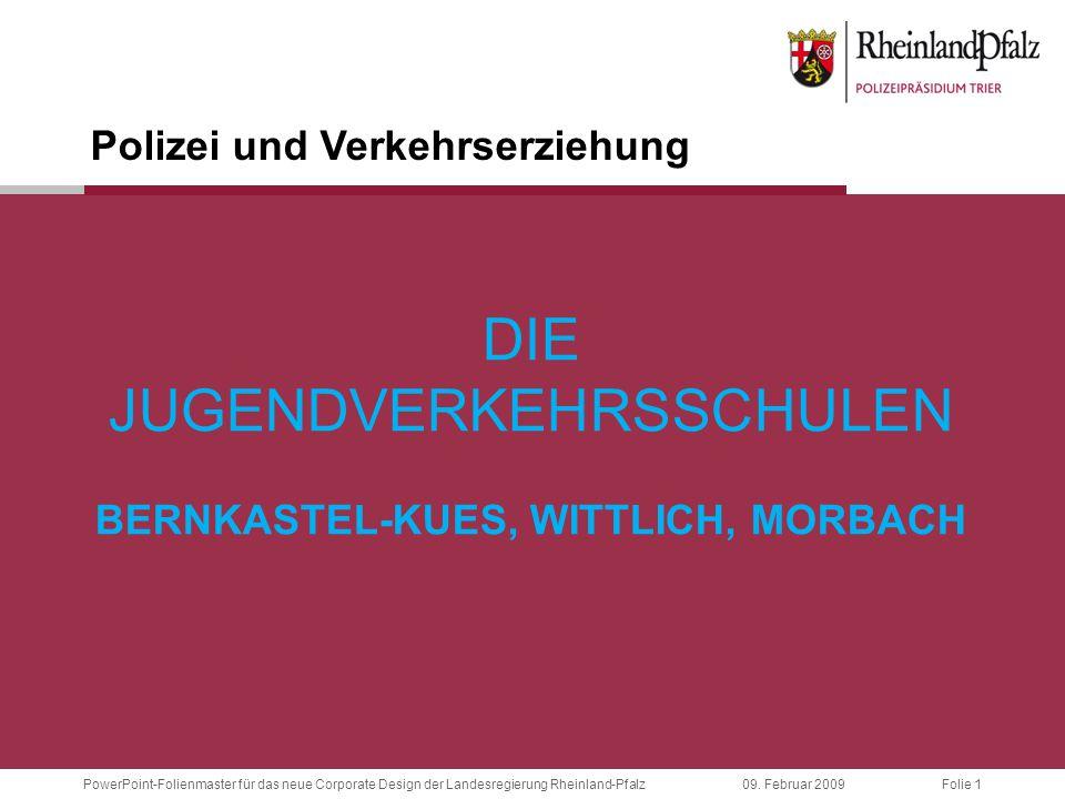 Die Jugendverkehrsschulen Bernkastel-Kues, Wittlich, Morbach