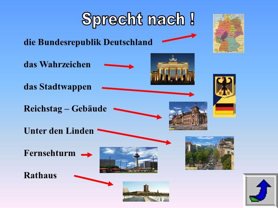Sprecht nach ! die Bundesrepublik Deutschland das Wahrzeichen