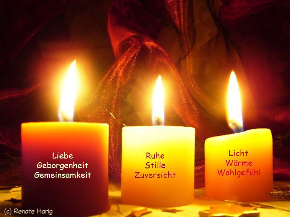 Licht Wärme Wohlgefühl Liebe Geborgenheit Gemeinsamkeit Ruhe Stille Zuversicht