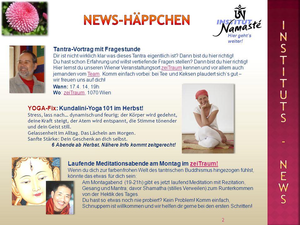 News-Häppchen Inst I tuts - news Tantra-Vortrag mit Fragestunde