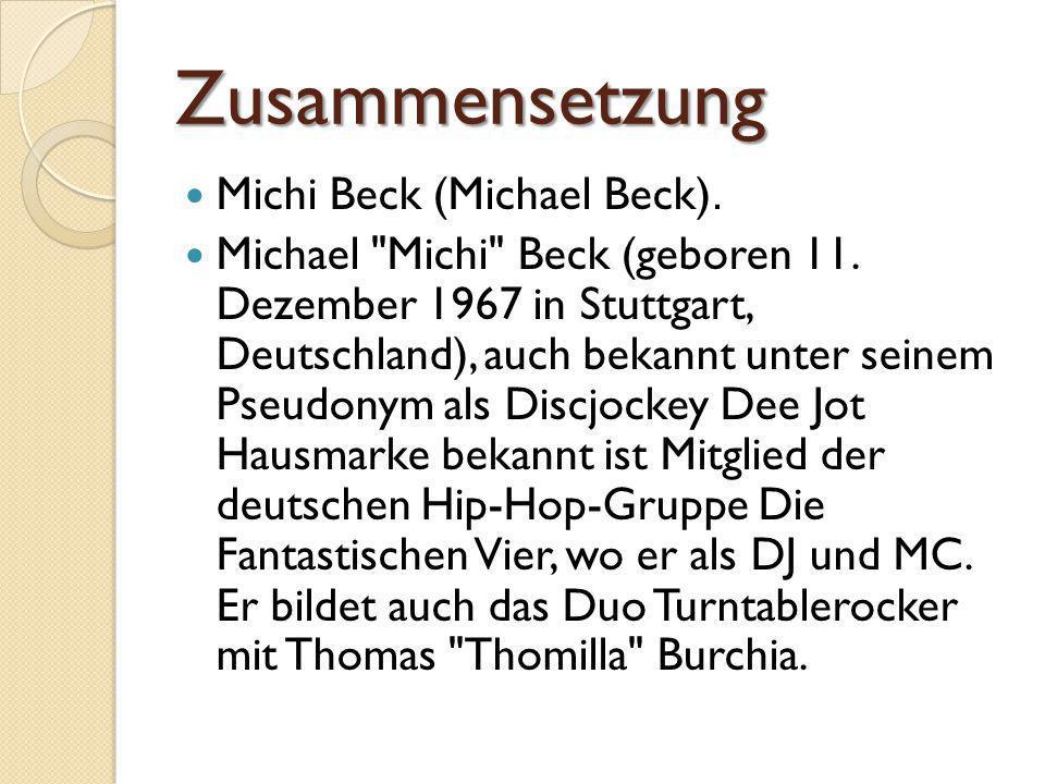 Zusammensetzung Michi Beck (Michael Beck).