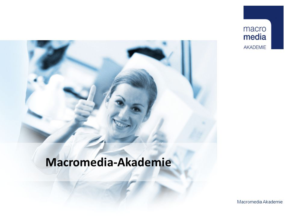 Macromedia-Akademie