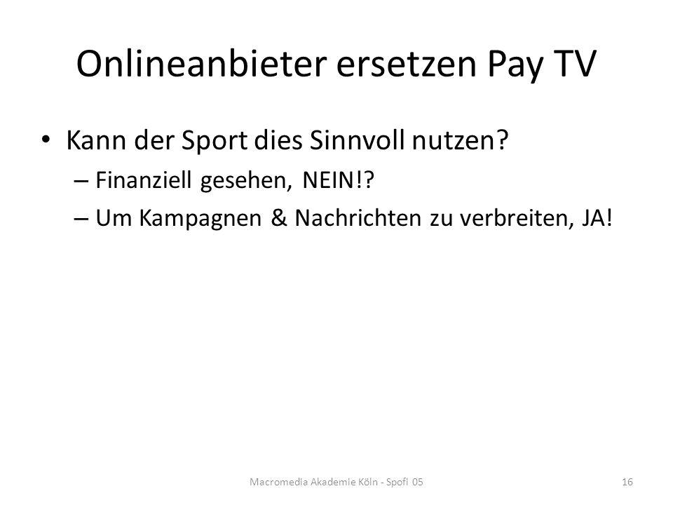 Onlineanbieter ersetzen Pay TV