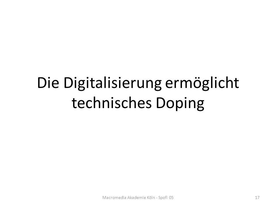 Die Digitalisierung ermöglicht technisches Doping