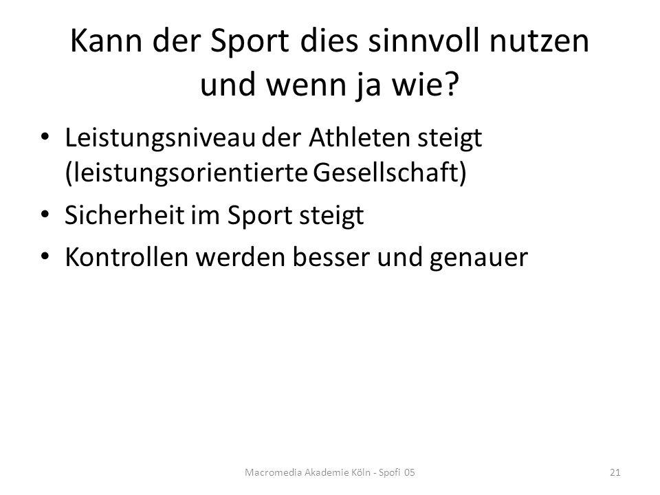Kann der Sport dies sinnvoll nutzen und wenn ja wie