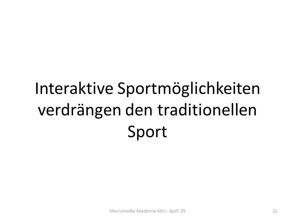 Interaktive Sportmöglichkeiten verdrängen den traditionellen Sport
