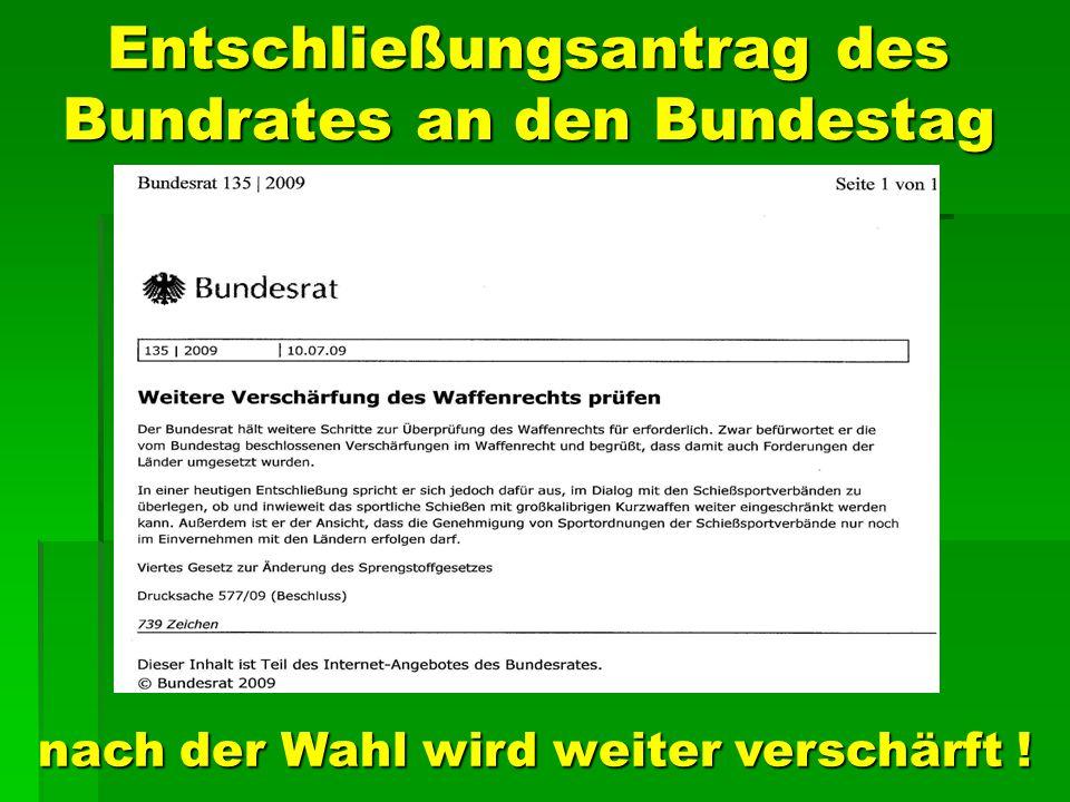 Entschließungsantrag des Bundrates an den Bundestag