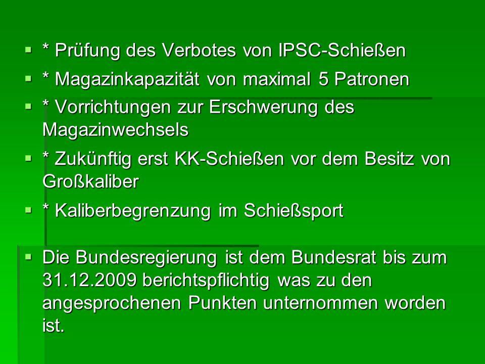 * Prüfung des Verbotes von IPSC-Schießen