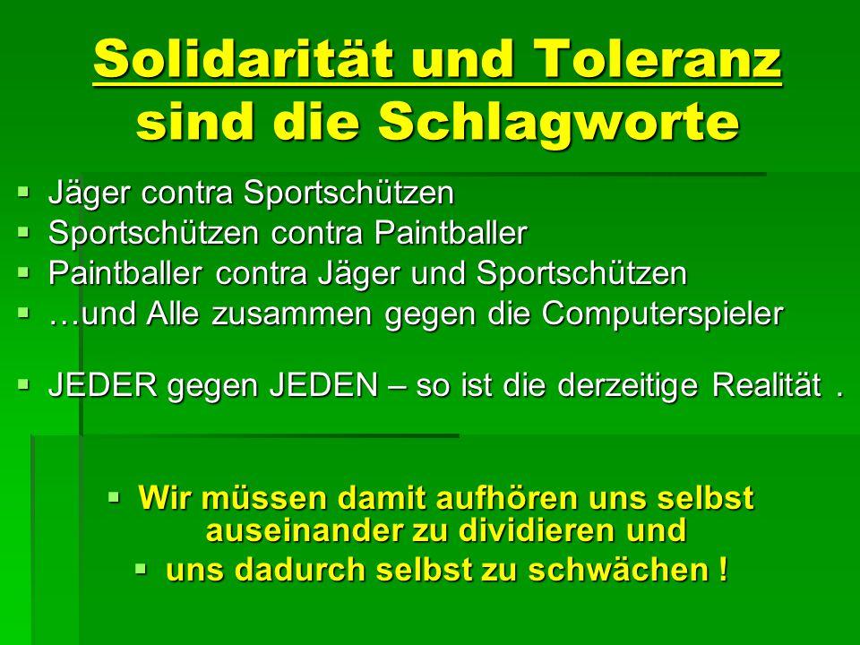 Solidarität und Toleranz sind die Schlagworte