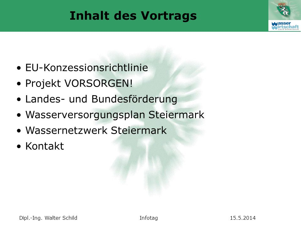 Inhalt des Vortrags EU-Konzessionsrichtlinie Projekt VORSORGEN!