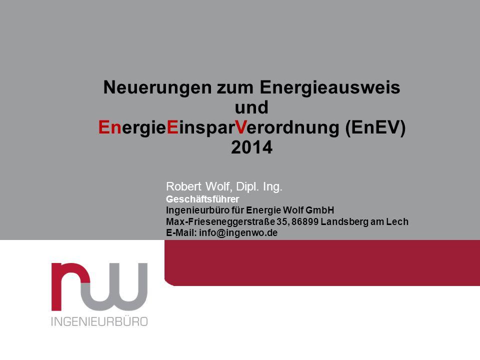 Neuerungen zum Energieausweis EnergieEinsparVerordnung (EnEV) 2014