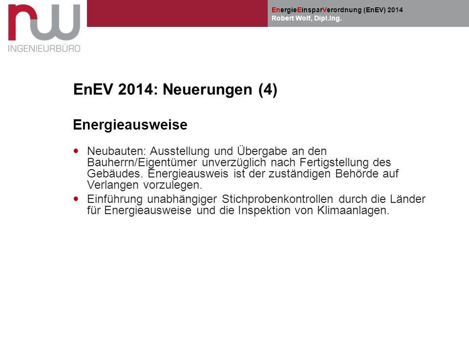 EnEV 2014: Neuerungen (4) Energieausweise