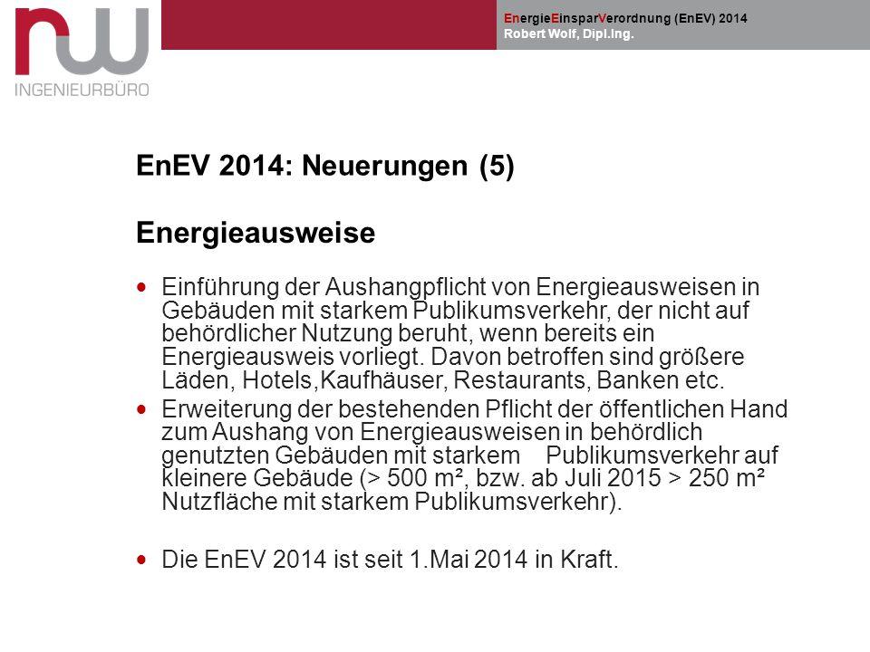 Energieausweise EnEV 2014: Neuerungen (5)