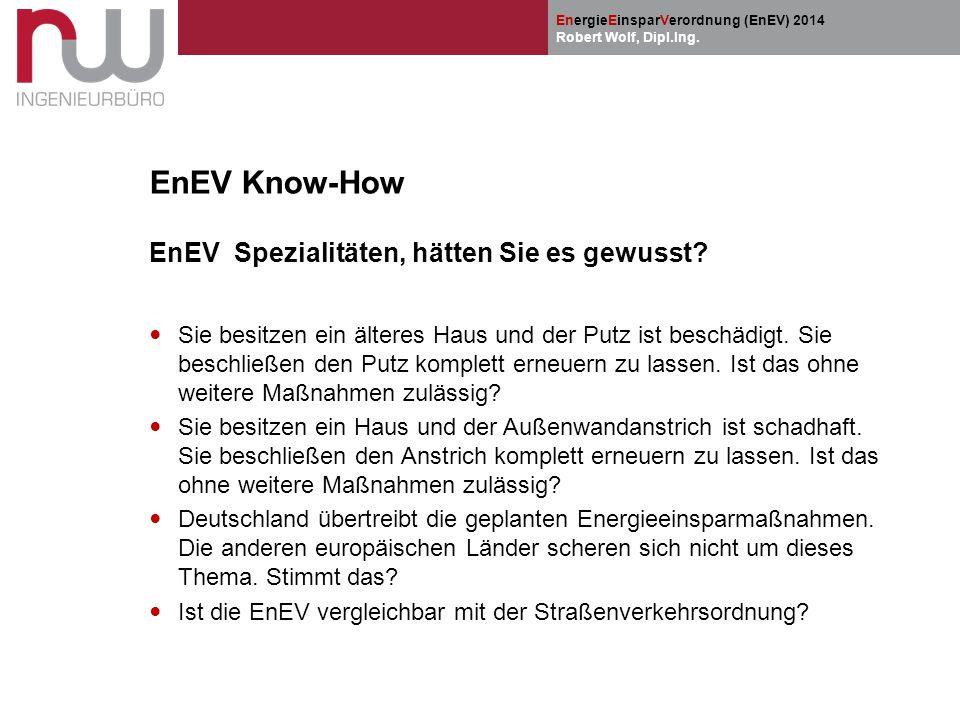 EnEV Know-How EnEV Spezialitäten, hätten Sie es gewusst
