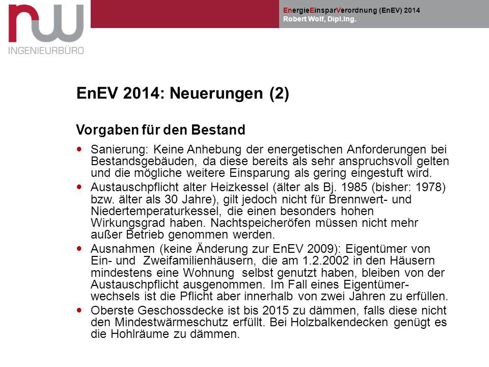 EnEV 2014: Neuerungen (2) Vorgaben für den Bestand