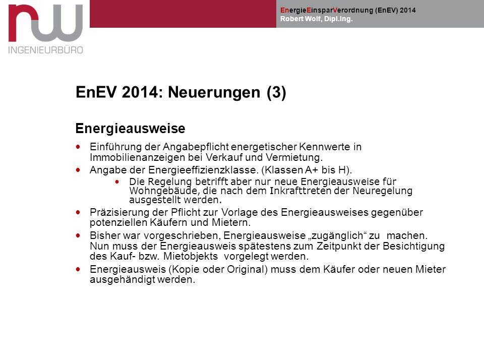 EnEV 2014: Neuerungen (3) Energieausweise